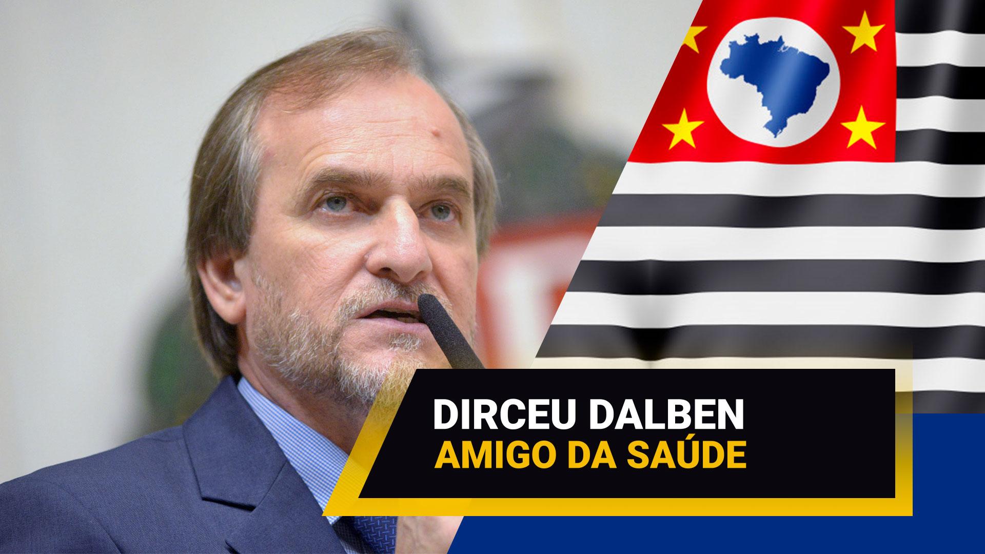 deputado-dirceu-dalben-e-amigo-da-saude - Acao Comunicativa