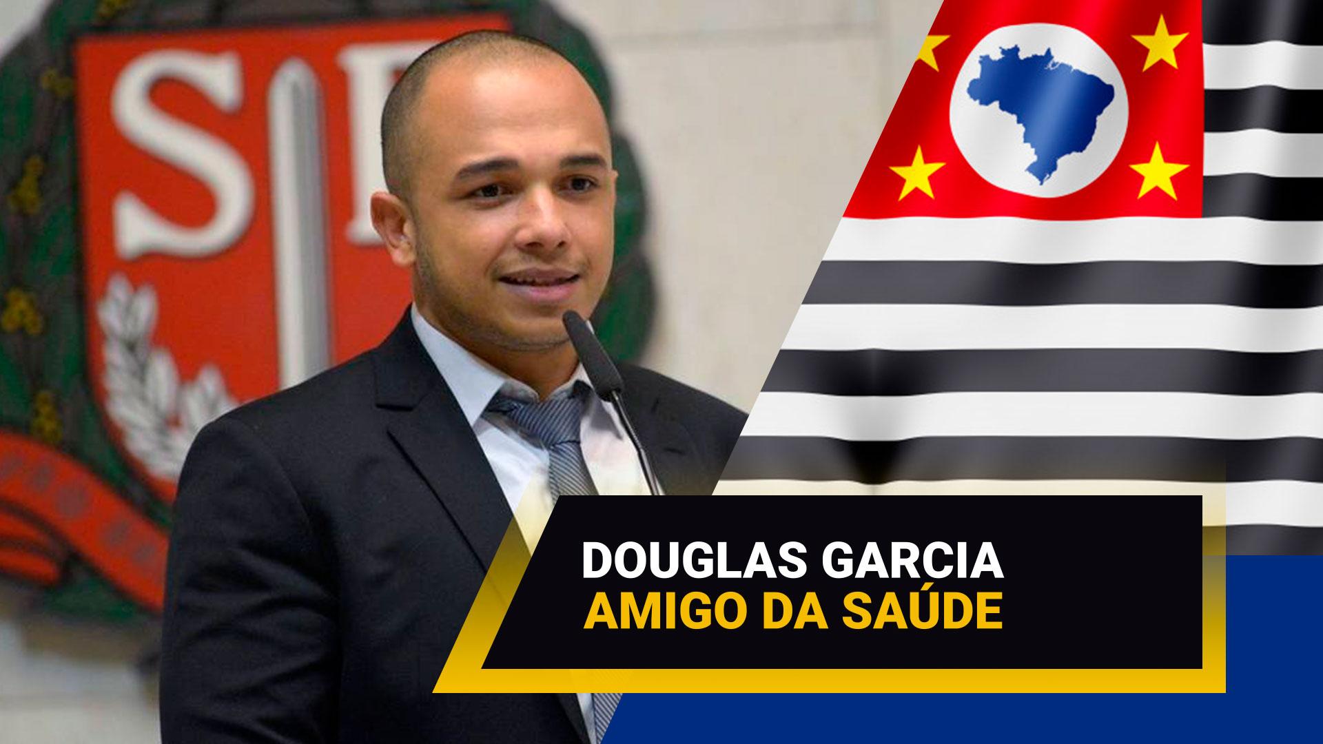 deputado-estadual-douglas-garcia-e-amigo-da-saude - Acao Comunicativa