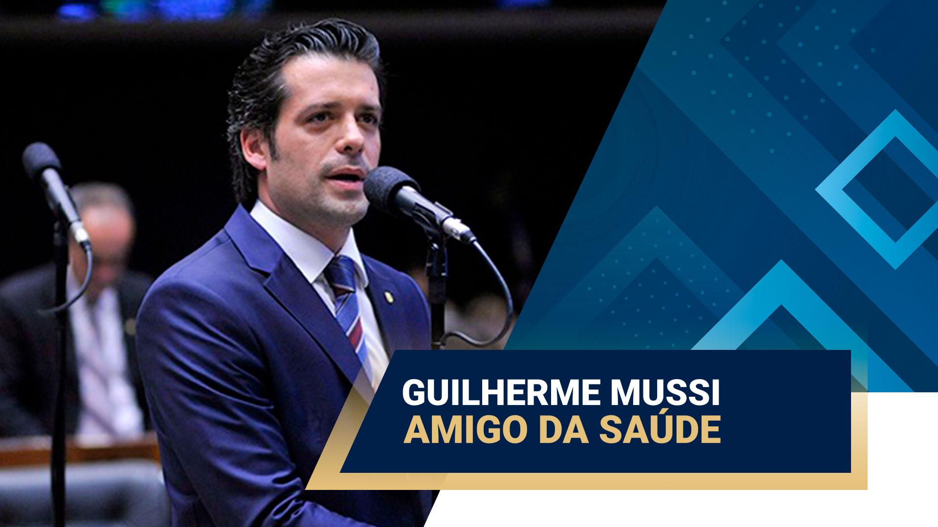 deputado-federal-guilherme-mussi-e-amigo-da-saude - Acao Comunicativa