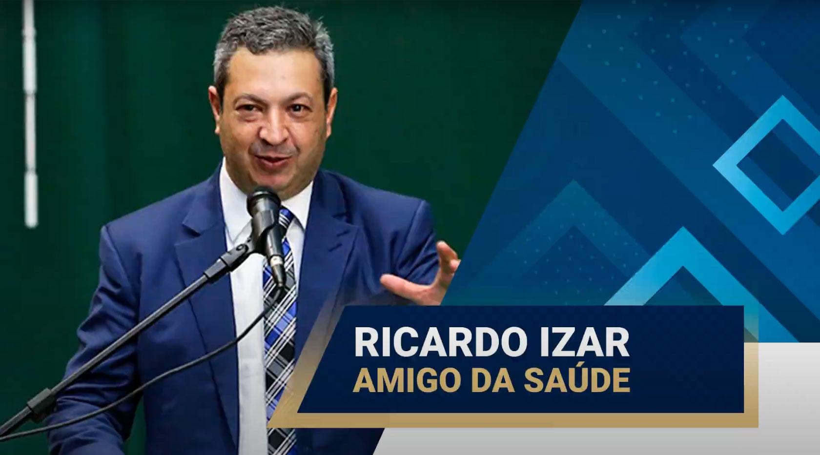 deputado-federal-ricardo-izar-e-amigo-da-saude - Acao Comunicativa
